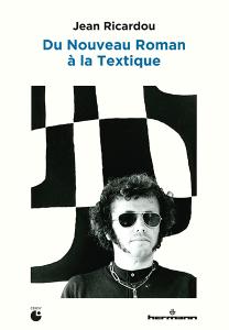 Jean Ricardou, la Textique