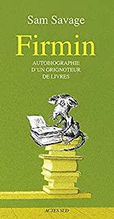 Firmin autobiographie d'un grignoteur de livrecouverture du livre+-